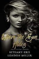 Where the Sun Hides (Seasons of Betrayal, #1)