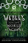 Webley and The World Machine (Hall of Doors, #1)