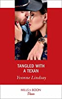 Tangled With A Texan (Mills & Boon Desire) (Texas Cattleman's Club: Houston, Book 8)