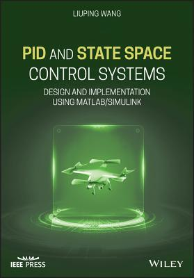 Pid and State Space Control Systems: Design and