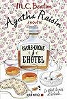 Agatha Raisin enquête - Cache-cache à l'hôtel  by M.C. Beaton