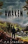 Awaken: The beginning of the end