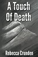 A Touch of Death (The Outlands Pentalogy #1)