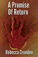 A Promise of Return (The Outlands Pentalogy Book 3)