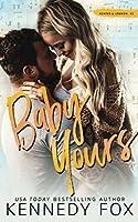 Baby Yours (Hunter & Lennon duet)