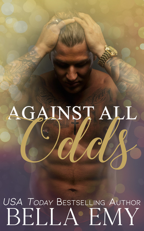 Against All Odds by Bella Emy