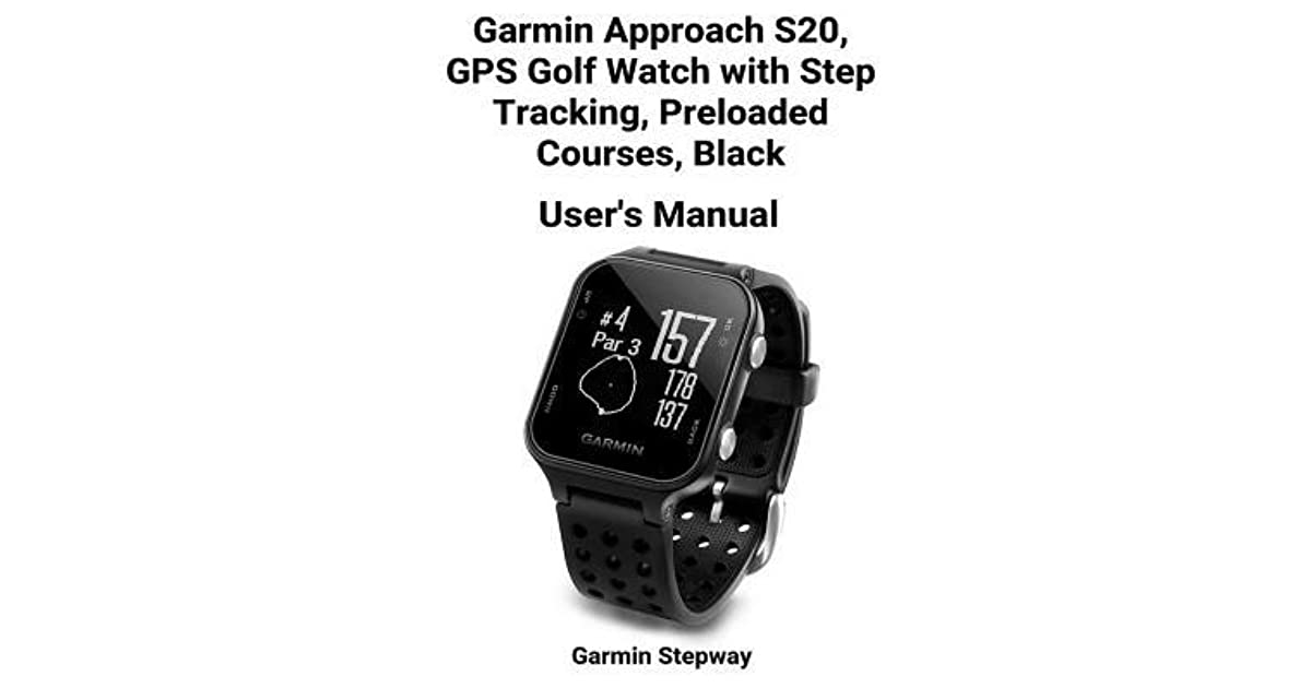 Garmin Approach S20, GPS Golf Watch with Step Tracking, Preloaded
