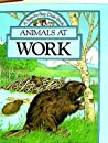 Animals at Work (A Step-by-step Dials Book)