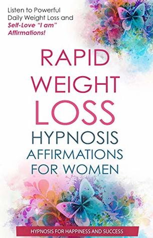 Rapid Weight Loss Affirmations for Women: Listen to Powerful Daily