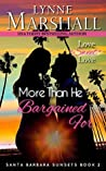 More Than He Bargained For (Santa Barbara Sunsets Book #2)