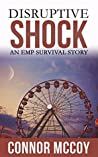 Disruptive Shock: An EMP Survival story (Disruptive Shock #1)