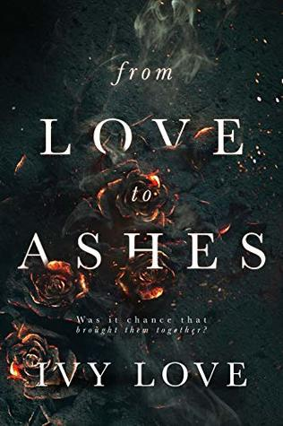 From Love to Ashes