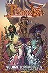 Princeless Volume 8: Princesses