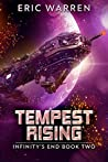 Tempest Rising (Infinity's End #2)