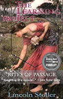 The Learning Project: Rites of Passage