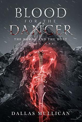 Blood for the Dancer (The Horde and the Host Book 1)
