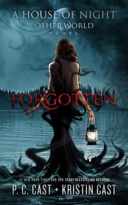 Forgotten (House of Night Other World, #3)