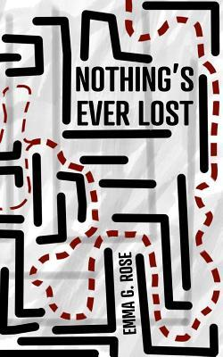 Nothing's Ever Lost