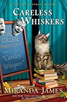 Careless Whiskers (Cat in the Stacks #12)