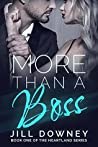 More Than A Boss (The Heartland Series Book 1)