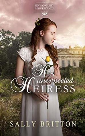His Unexpected Heiress (Entangled Inheritance #2)