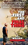 The First and Final Thing
