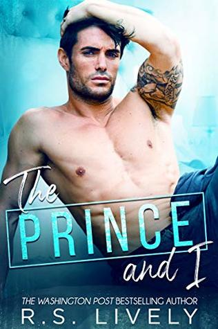 The Prince and I by RS Lively