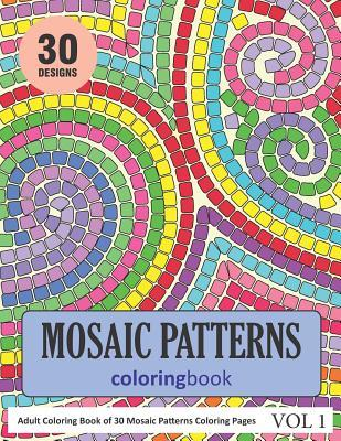 Mosaic Patterns Coloring Book: 30 Coloring Pages of Mosaic ...