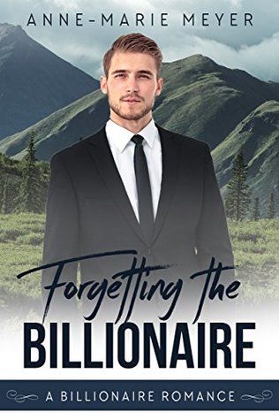 Forgetting the Billionaire