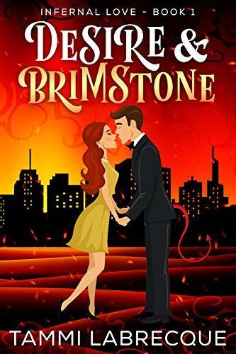 Desire & Brimstone: