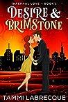 Desire & Brimstone: (Infernal Love Book 1)