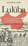 Luluba: Zwischen Tradition und Moderne - Geschichte einer chinesischen Bauernfamilie