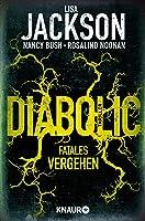 Diabolic – Fatales Vergehen (Wyoming, #2)