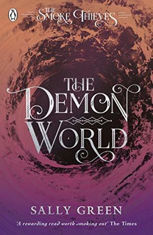 The Demon World (The Smoke Thieves, #2)