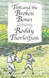 Tim and the Broken Bones: A Murder Mystery Set in the American Revolution
