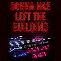 Donna Has Left the Building Lib/E
