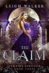The Claim (Vampire Kingdom #3)