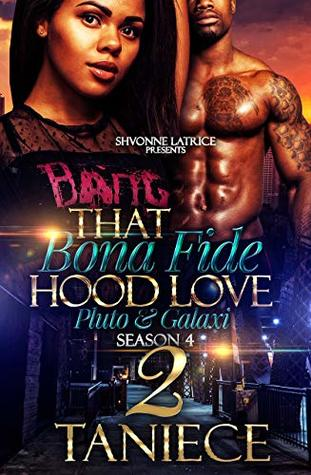 That Bona Fide Hood Love 2: Pluto and Galaxi