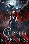 Cursed by Darkness (Dynasty of Blood Saga #1)