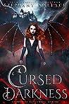 Cursed by Darkness (Dynasty of Blood Saga, #1)
