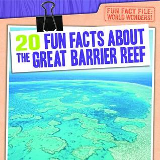 20 Fun Facts about the Great Barrier Reef Emily Jankowski Mahoney