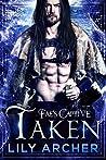 Taken (Fae's Captive, #5)