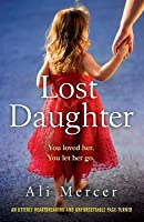 Lost Daughter: An utterly heartbreaking and unforgettable page-turner
