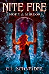 Smoke & Mirrors (Nite Fire #3)