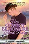 Her Cowboy Billionaire Blind Date (Christmas in Coral Canyon #7)