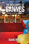 The Red Carpet at Cannes: A Murder-at-the-Movies Mystery