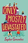 Book cover for Only Mostly Devastated