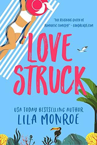 Lovestruck (Lucky in Love, #3)