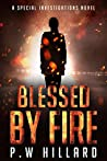 Blessed by Fire (Special Investigations, #1)