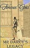 Mr Darcy's Legacy: A Pride and prejudice Variation